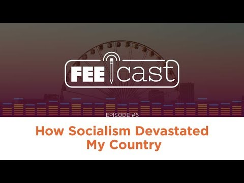 How Socialism Devastated My Country