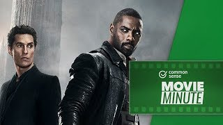 The Dark Tower: Movie Review