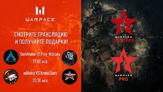 Warface Open Cup: Season 11. Masters & Pro: тур 3-2