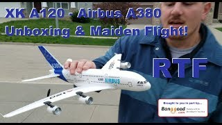 XK A120 - Airbus A380 - Unboxing And Maiden Flight
