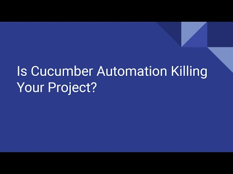 Is Cucumber Automation Killing Your Project? Related YouTube Video