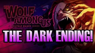THE ONLY TRUE ENDING! - The Wolf Among Us (#17)