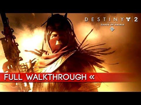 DESTINY 2: CURSE OF OSIRIS – Full Gameplay Walkthrough (No Commentary) 1080p HD