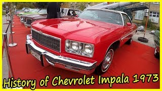 History of Chevrolet Impala 1973. Old American Muscle Cars of the 1970s