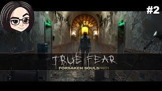 True Fear Forsaken Souls 1 (Прохождение на стриме) | #2