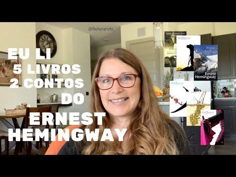 Eu li 5 livros e 2 contos do Ernest Hemingway