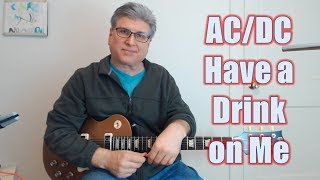AC DC Have a Drink On Me (Guitar Lesson with TAB)