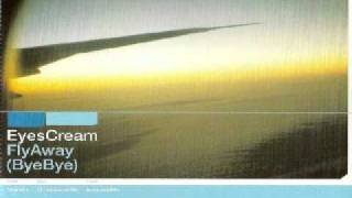 Eyes Cream - Fly Away (Bye Bye) (Extended Mix)