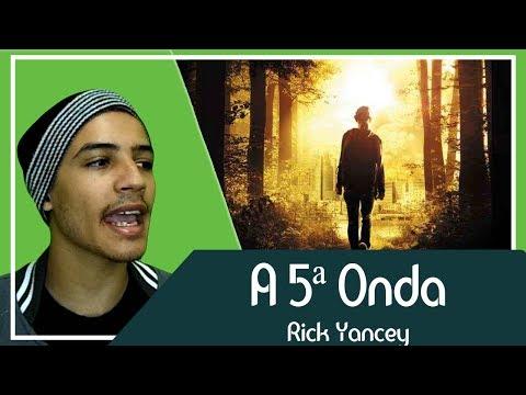 A 5ª Onda | Patrick Rocha