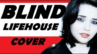 Lifehouse - Blind (cover)