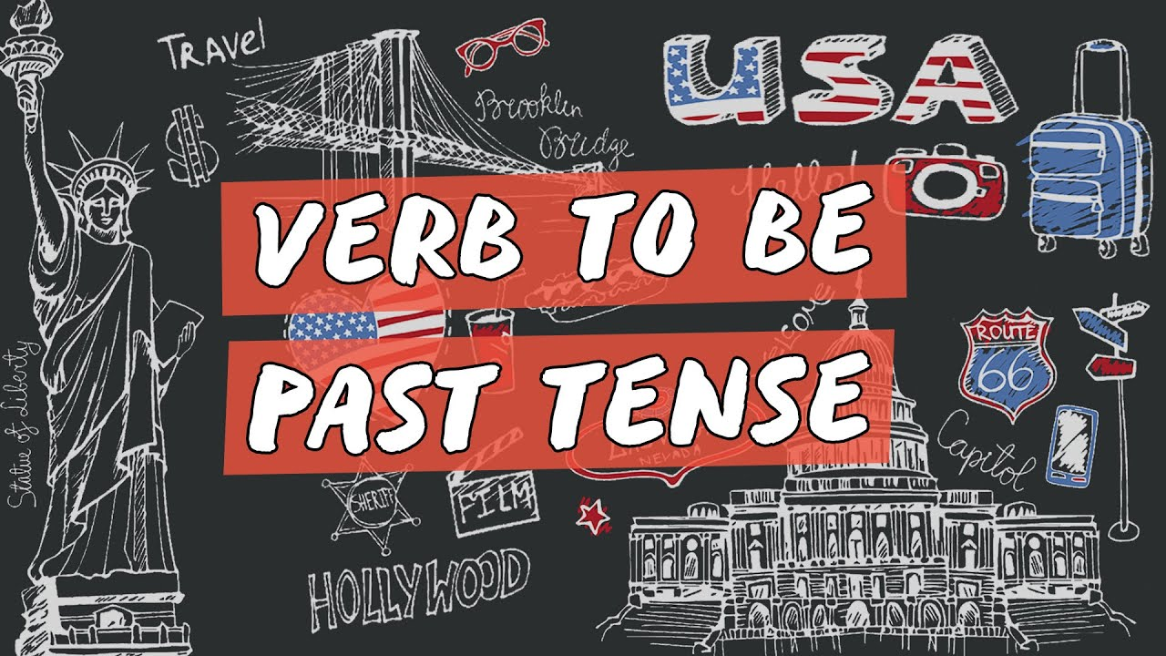 Verb To Be: Past Tense