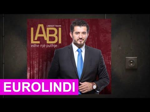 Labinot Tahiri LABI - Ti je dada