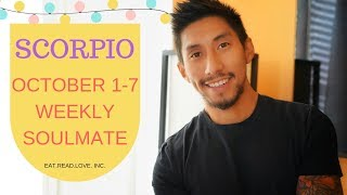 "SCORPIO SOULMATE "" MUST WATCH! RIGHT NOW! "" OCTOBER 1 7 WEEKLY TAROT READING"