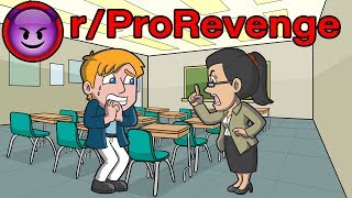r/ProRevenge | Lose Our Papers and Fail Half The Class? Enjoy Early Retirement! | #172