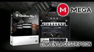 Descarga Guitar Rig 5 2018 FULL + CRACK + MEGA