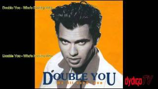 Double You - Who's Fooling Who HD