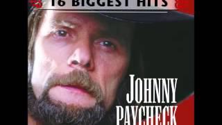 Johnny Paycheck -- She's All I Got
