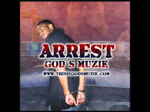 Godchild & G.M. - Arrest @godsmuzik @TheGodchild_GM