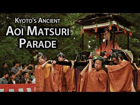 日本京都三大祭:葵祭- Aoi Matsuri, Kyoto, Japan