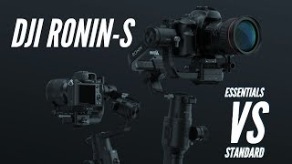 DJI Ronin S Essentials Kit VS Standard Kit - Which Should You Buy?