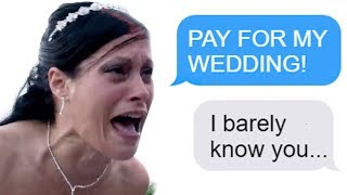 "r/Choosingbeggars ""PAY FOR MY WEDDING!"" Funny Reddit Posts"