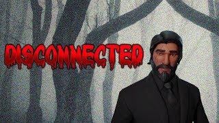 Fortnite Creepypasta: Disconnected