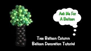 Tree Balloon Column Tutorial - Balloon Decoration Idea