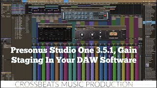 Gain Staging In Your DAW Software | Studio One 3.5