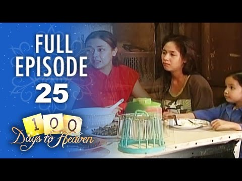 100 Days To Heaven - Episode 25