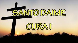 Cura I - Santo Daime