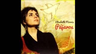 Elizabeth Morris - Pajarillo