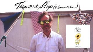 Walter Martin - Trip on a Ship (w/ Laura Gibson)