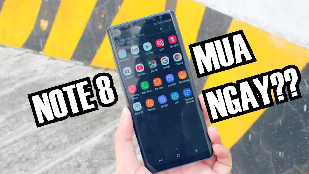 Mua Galaxy Note 8 giá 7.5 triệu hay đợi Galaxy Note 10 ?!