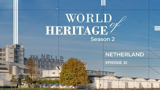 The Netherlands | Heritage Sites Of Netherlands | World Of Heritage