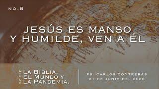 Jesús es Manso y Humilde, Ven a Él