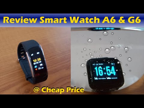 Review Smart Watch Xanes G6 & Beekey A6