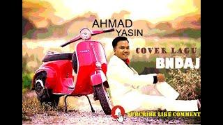 Hujan Semalam - Ahmad Jais Cover By Ahmad Yasin