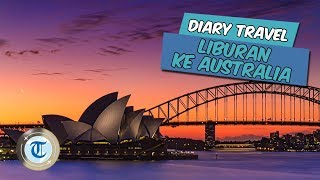 VLOG | Jalan-jalan Seru ke Australia