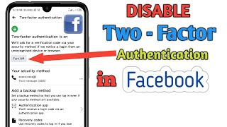 Disable Two - Factor Authentication in Facebook Account 2020