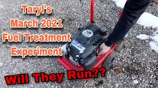 Taryl's March Fuel Experiment - Will They Start??