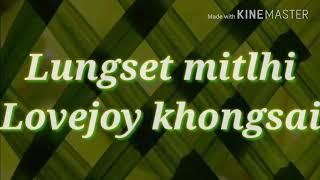 Lovejoy Khongsai Lungset Mitlhi