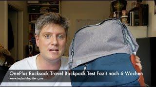 OnePlus Rucksack Travel Backpack Test Fazit nach 6 Wochen