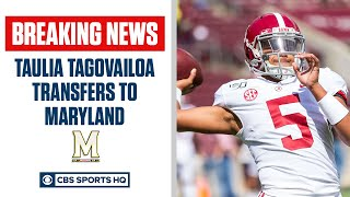 Taulia Tagovailoa Transfers to Maryland | CBS Sports HQ