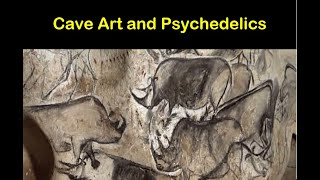 Were Cave Paintings Inspired By Altered States Of Consciousness?