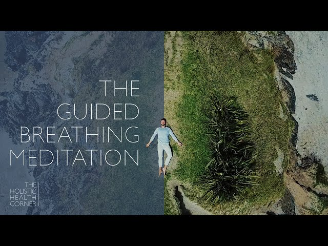 The Guided Breathing Meditation