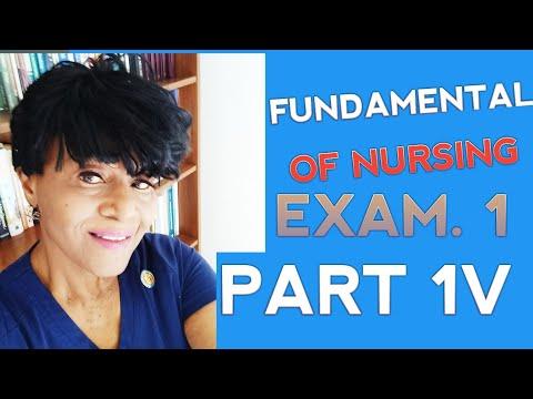 FUNDAMENTALS OF NURSING (PART 1V) ( EXAM 1) RN NCLEX ...