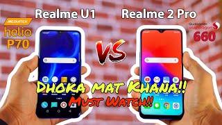 Realme U1 vs Realme 2 Pro Full Comparison - Which One You Should Buy??