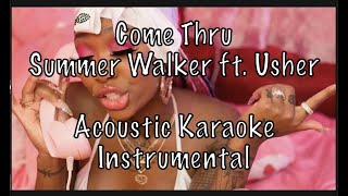 Summer Walker   Come Thru (feat. Usher) Acoustic Karaoke Instrumental