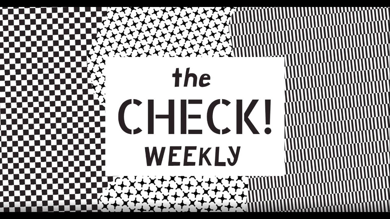 TheCheck Weekly: Second Edition