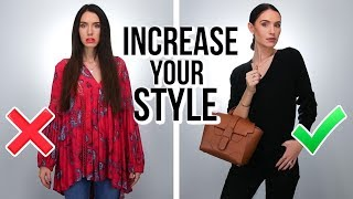5 EASY Ways to INCREASE Your Style! *quick tips*